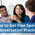 How to Get Free Spanish Conversation Practice