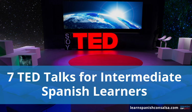 learn Spanish with TED talks