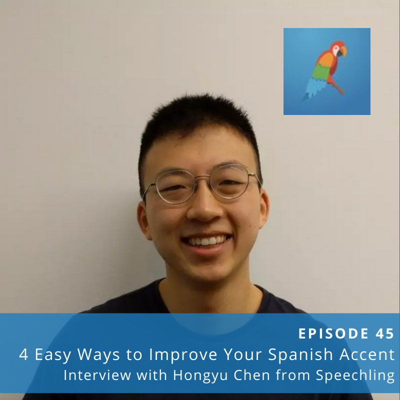 Episode 45:  5 Ways to Improve Your Spanish Accent from the Beginning
