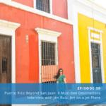 puerto rico travel interview with jen ruiz