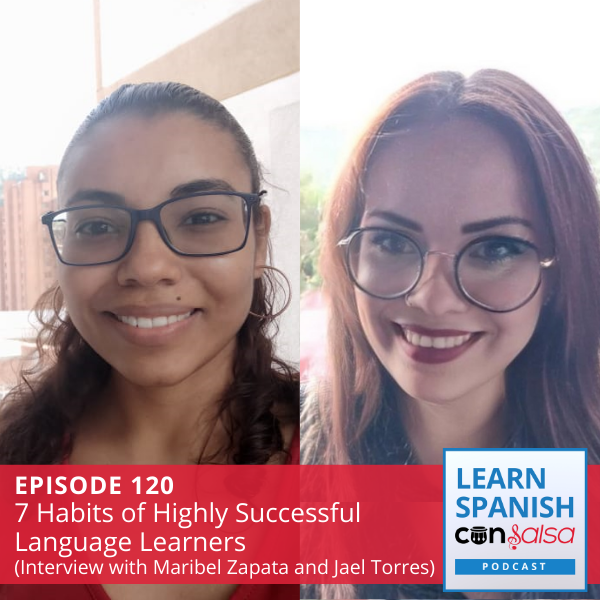 Episode 120: 7 Habits of  Successful Language Learners