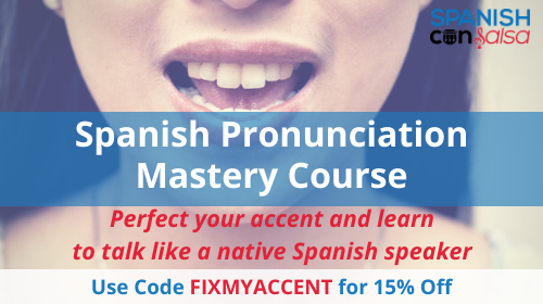 Perfect your accent and speak Spanish like a native speaker