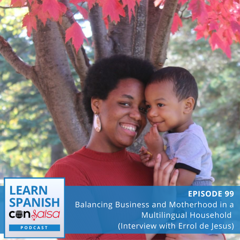Episode 99: Balancing Business and Motherhood in a Multilingual Household (Interview with Errol de Jesus)
