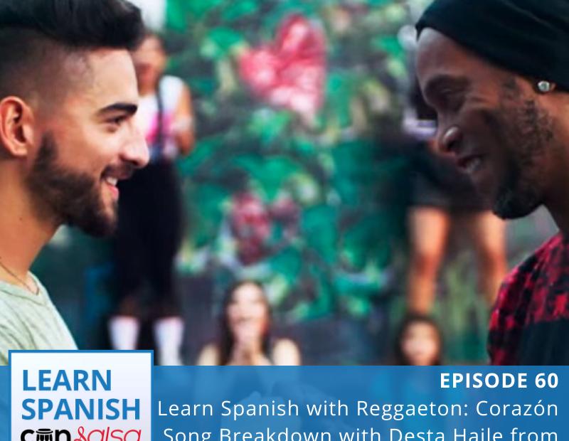 Learn Spanish Con Salsa Episode 60