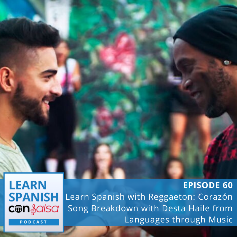 Learn Spanish Con Salsa Episode 60